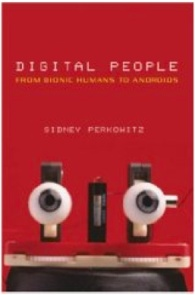 "Preview of ""Sidney Perkowitz- Digital People- From Bionic Humans to Androids (2004) at Monoskop-log"""